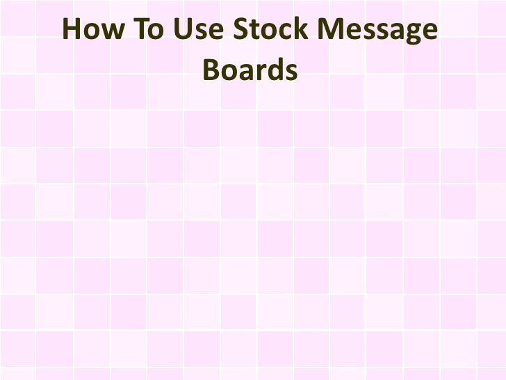 How To Use Stock Message Boards