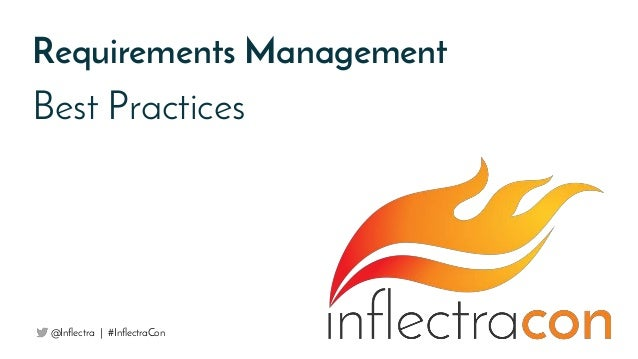 Best Practices Requirements Management @Inflectra | #InflectraCon