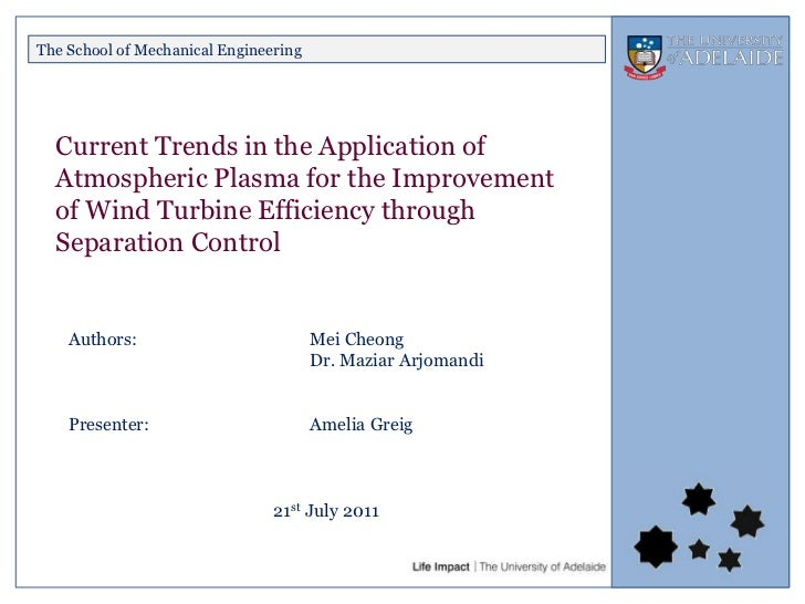 The School of Mechanical Engineering  Current Trends in the Application of  Atmospheric Plasma for the Improvement  of Win...