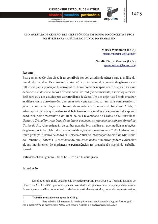 1405 UMA QUESTÃO DE GÊNERO: DEBATES TEÓRICOS EM TORNO DO CONCEITO E USOS POSSÍVEIS PARAAANÁLISE DO MUNDO DO TRABALHO1 Mois...