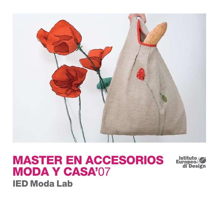 MASTER EN ACCESORIOS MODA Y CASA'07