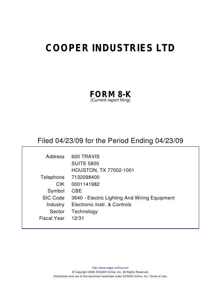 cooper industries inc Free essay: advanced financial management cooper industries case march 30, 2009 jesse van gestel id#200504399 cooper industries, inc 1 if you were mr.