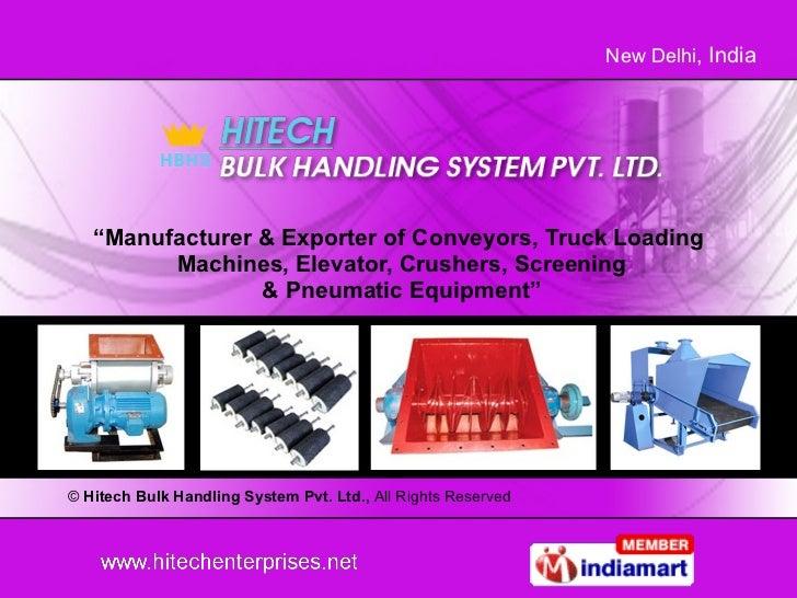 """ Manufacturer & Exporter of Conveyors, Truck Loading  Machines, Elevator, Crushers, Screening  & Pneumatic Equipment"" ©  ..."
