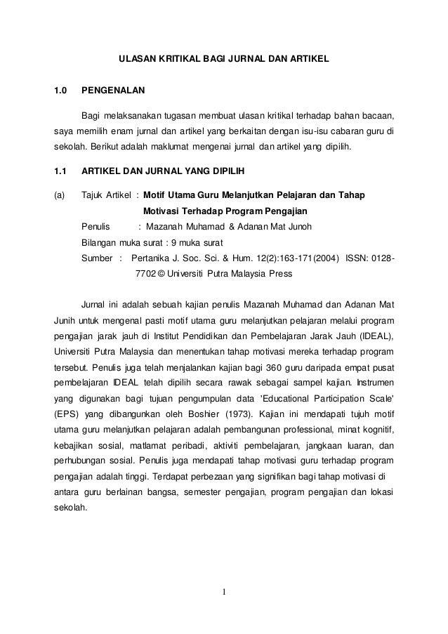 1 ULASAN KRITIKAL BAGI JURNAL DAN ARTIKEL 1.0 PENGENALAN Bagi melaksanakan tugasan membuat ulasan kritikal terhadap bahan ...