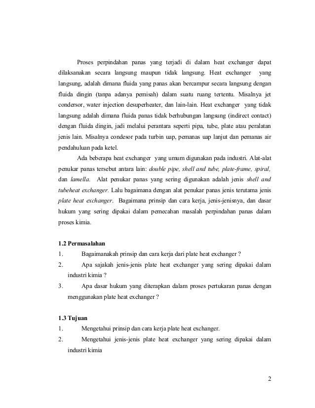 Proses perpindahan panas yang terjadi di dalam heat exchanger dapat dilaksanakan secara langsung maupun tidak langsung. He...