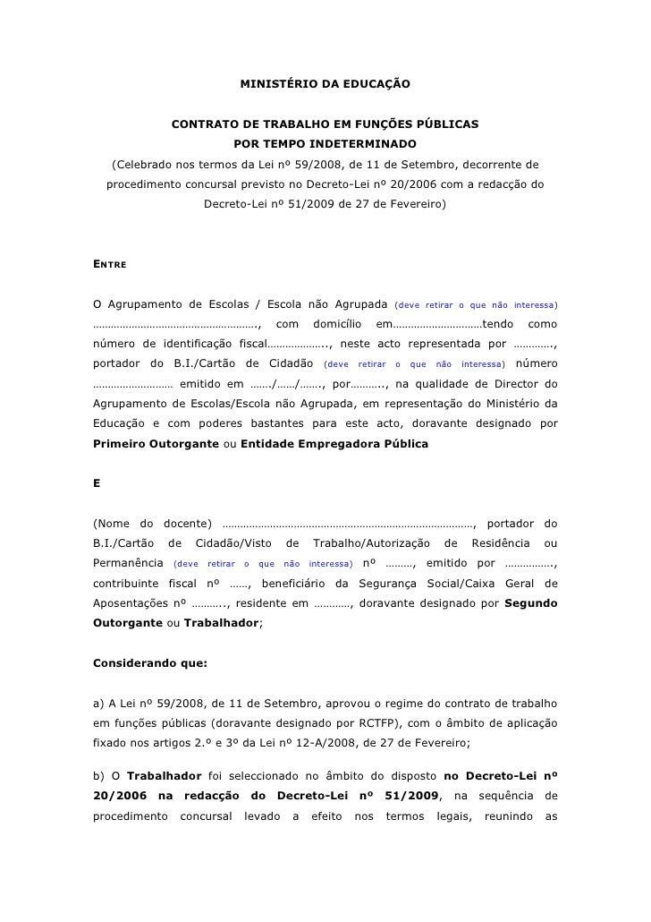 MINISTÉRIO DA EDUCAÇÃO               CONTRATO DE TRABALHO EM FUNÇÕES PÚBLICAS                               POR TEMPO INDE...