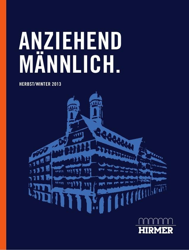 ANZIEHEND MÄNNLICH. HERBST/WINTER 2013