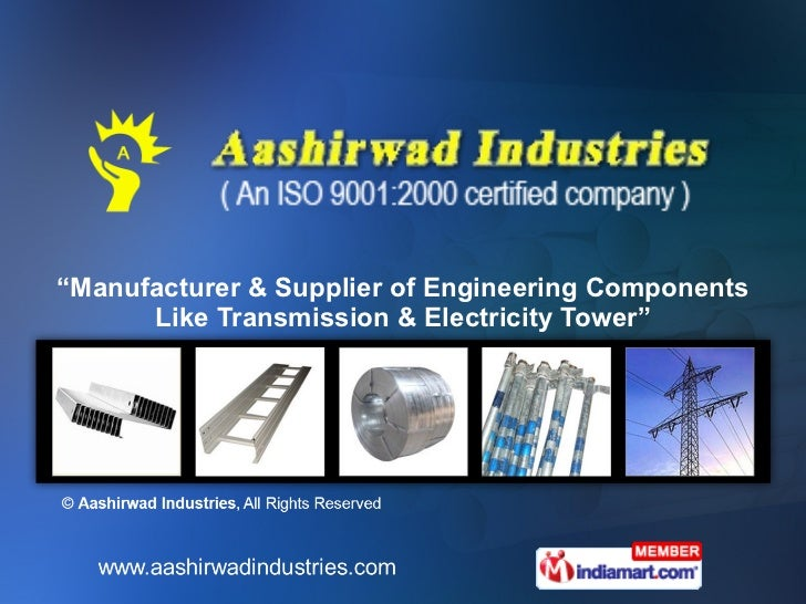 """"""" Manufacturer & Supplier of Engineering Components Like Transmission & Electricity Tower"""""""