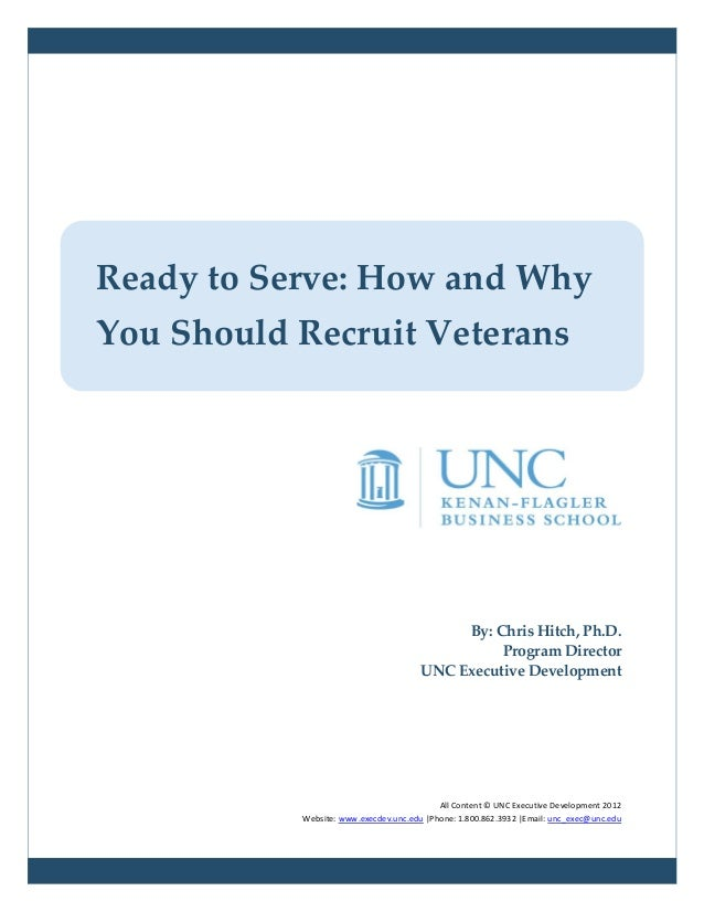 Ready to Serve: How and WhyYou Should Recruit Veterans                                            By: Chris Hitch, Ph.D.  ...