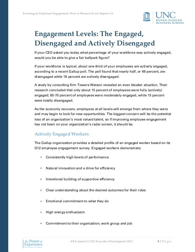 employee engagement and methods of measuring it The definition of employee engagement is the extent to which employees feel   engagement with my manager is a more specific measure of how  we employ  two techniques that enable you to identify the key drivers of engagement in your.