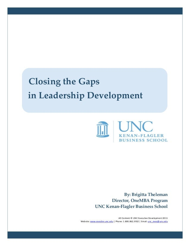 Closing the Gapsin Leadership Development                                   By: Brigitta Theleman                         ...