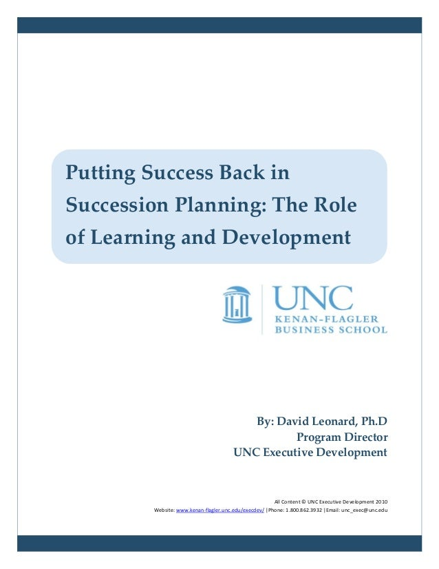 Putting Success Back inSuccession Planning: The Roleof Learning and Development                                          B...