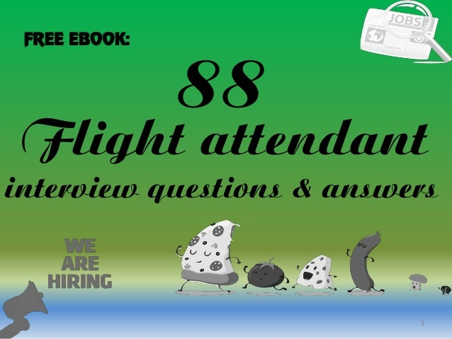 Awesome 88 1 Flight Attendant Interview Questions U0026 Answers FREE EBOOK: ...