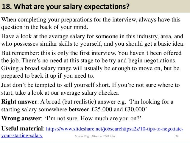 23Souce: FlightAttendant247.info; 24. 18. What Are Your Salary Expectations?