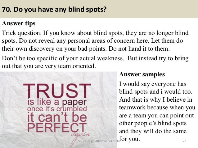 77 70 do you have any blind spots answer tips trick question - Do You Have Any Questions For Me Interview Question And Answers