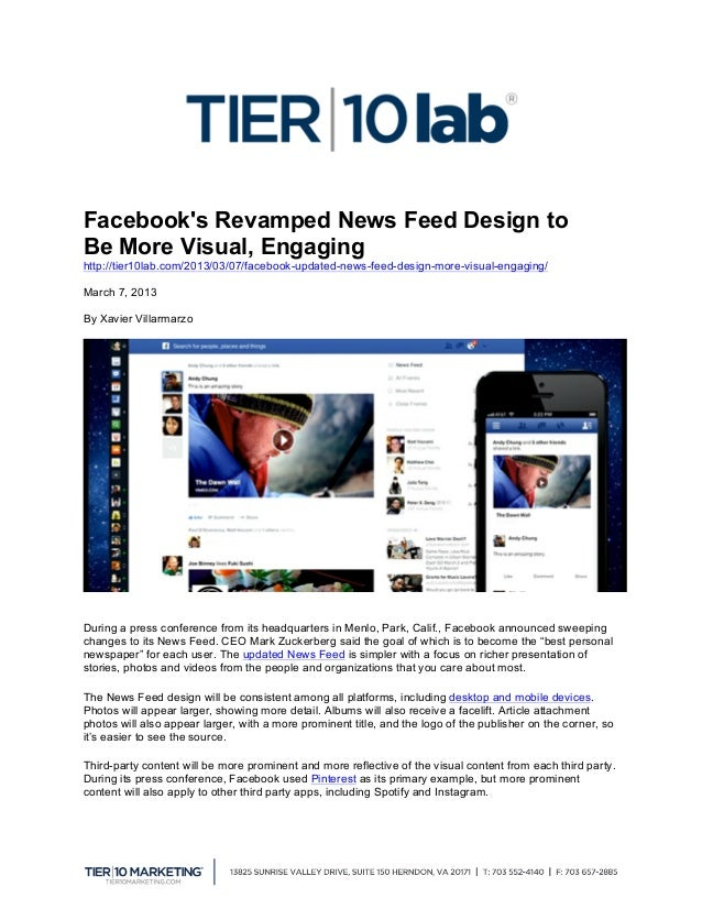Facebooks Revamped News Feed Design toBe More Visual, Engaginghttp://tier10lab.com/2013/03/07/facebook-updated-news-feed-...