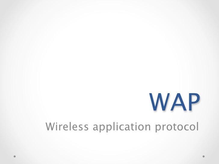 WAPWireless application protocol