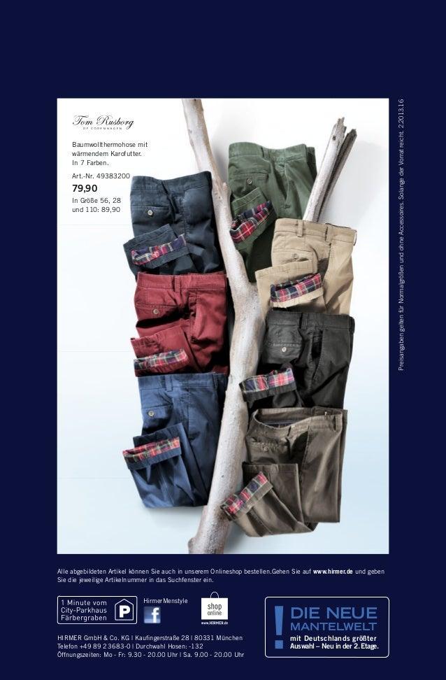 Preisangaben gelten für Normalgrößen und ohne Accessoires. Solange der Vorrat reicht. 2.2013.16  Baumwollthermohose mit wä...