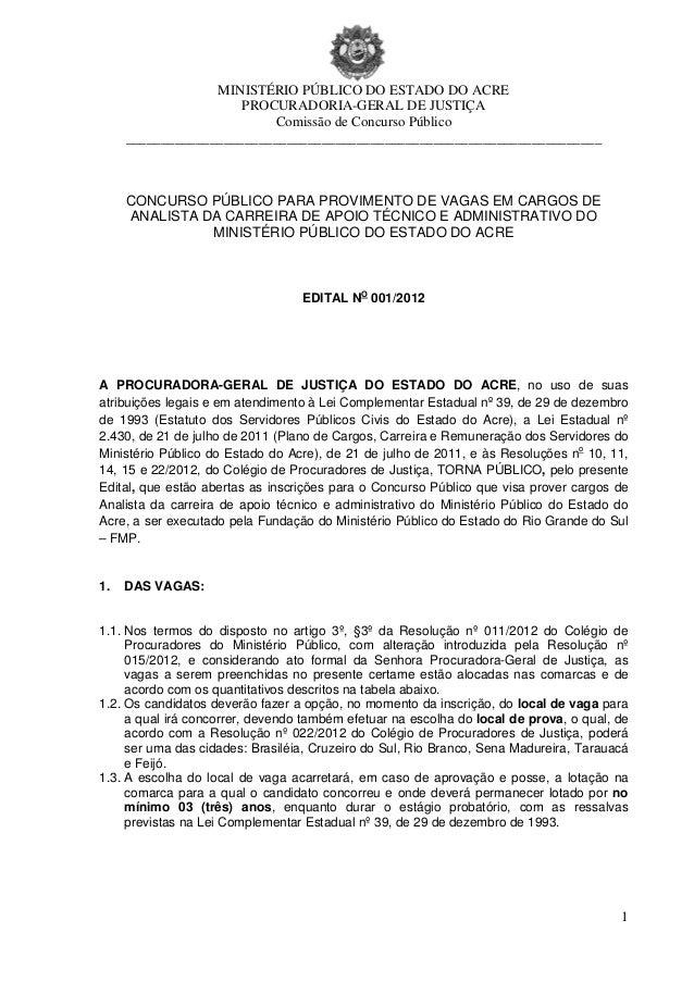 MINISTÉRIO PÚBLICO DO ESTADO DO ACRE                      PROCURADORIA-GERAL DE JUSTIÇA                          Comissão ...