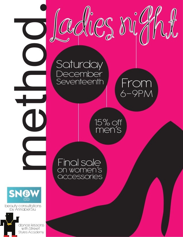method. From 6-9PM 15% off men's Finalsale accessories onwomen's Ladies ni htg Saturday December Seventeenth dancelessons ...