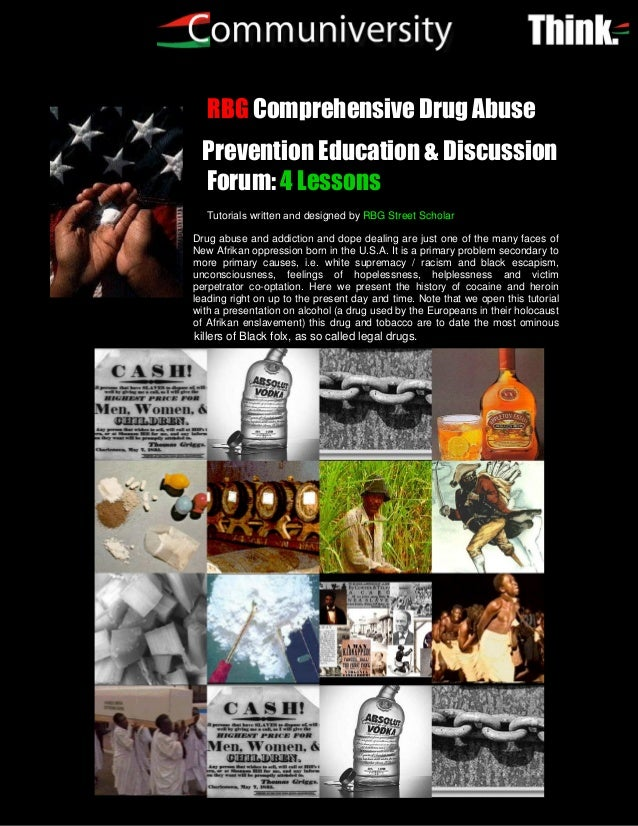 RBG Comprehensive Drug Abuse  Prevention Education & Discussion  Forum: 4 Lessons   Tutorials written and designed by RBG ...