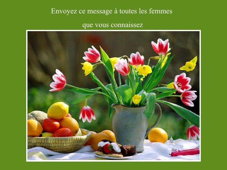 Envoyez ce message à toutes les femmes  que vous connaissez