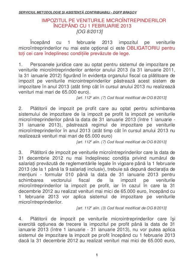 SERVICIUL METODOLOGIE I ASISTEN  CONTRIBUABILI - DGFP BRA OV  IMPOZITUL PE VENITURILE MICROÎNTREPINDERILOR ÎNCEPÂND CU 1 F...