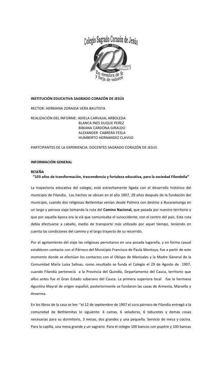 INSTITUCIÓN EDUCATIVA SAGRADO CORAZÓN DE JESÚS  RECTOR: HERMANA ZORAIDA VERA BAUTISTA  REALIZACIÓN DEL INFORME: ADIELA CAR...