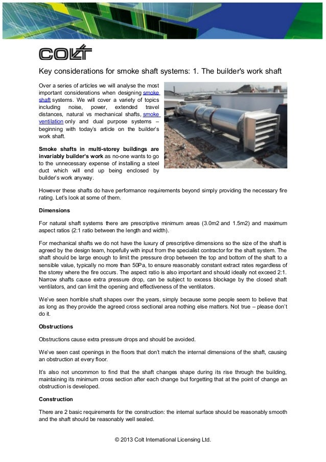 Key considerations for smoke shaft systems: 1. The builder's work shaft Over a series of articles we will analyse the most...