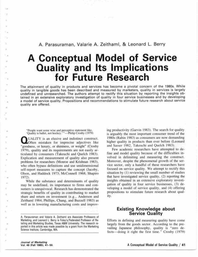 A.  Parasuraman,  Valarie A.  Zeithaml,  & Leonard L.  Berry   @onceptual Model «of . Service @rialaty and.  lts lmplrcatr...