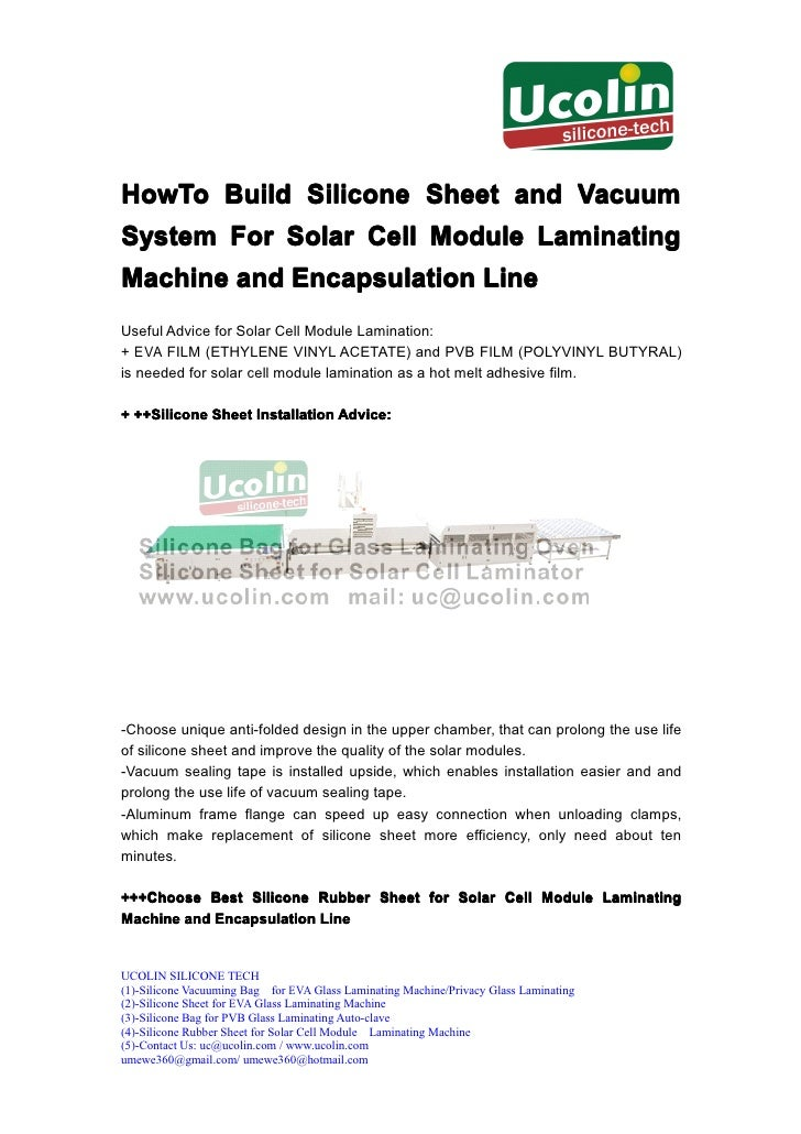 HowTo Build Silicone Sheet and VacuumSystem For Solar Cell Module LaminatingMachine and Encapsulation LineUseful Advice fo...