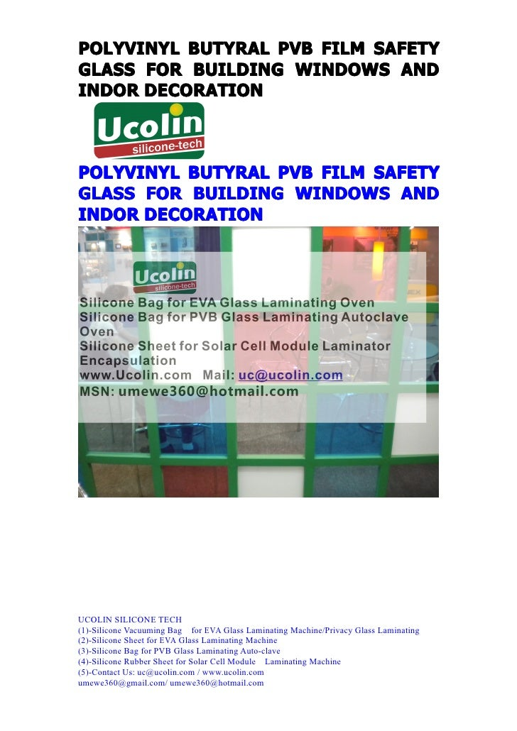 POLYVINYL BUTYRAL PVB FILM SAFETYGLASS FOR BUILDING WINDOWS ANDINDOR DECORATIONPOLYVINYL BUTYRAL PVB FILM SAFETYGLASS FOR ...