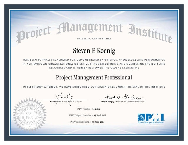 Pmp Certification Steven Koenig Valid Through 8 April 2017