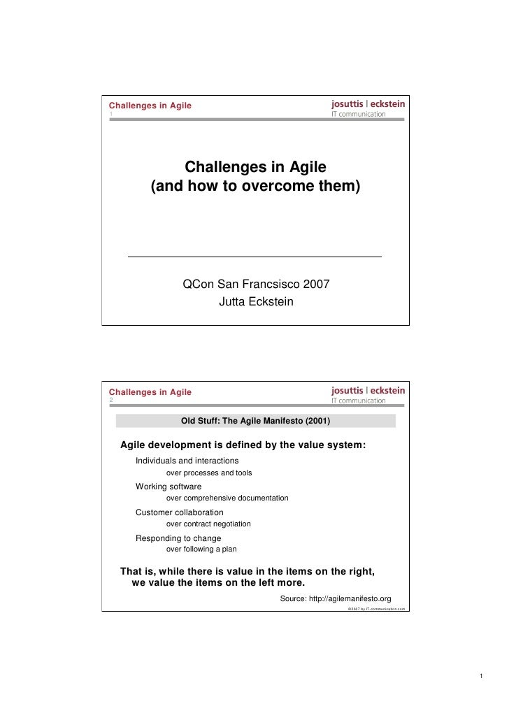 Challenges in Agile 1                    Challenges in Agile            (and how to overcome them)                        ...