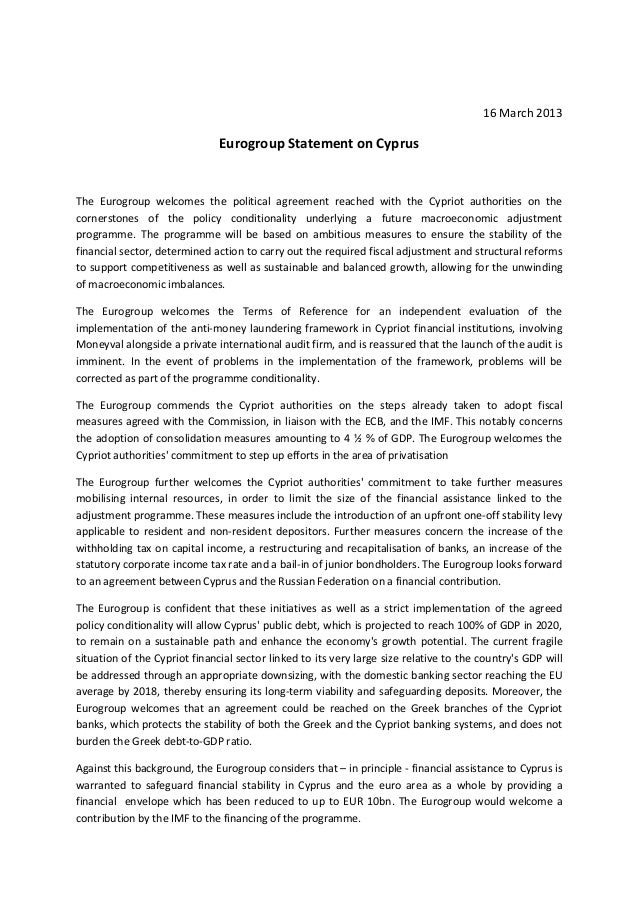 16 March 2013                               Eurogroup Statement on CyprusThe Eurogroup welcomes the political agreement re...