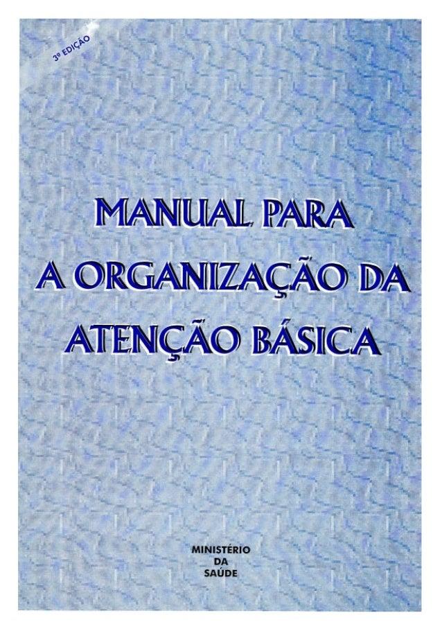 1362-L - Manual para a organização da atenção básica - 1999