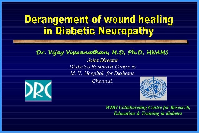 Dr. Vijay Viswanathan, M.D, Ph.D, MNAMS Joint Director Diabetes Research Centre & M. V. Hospital for Diabetes Chennai. WHO...