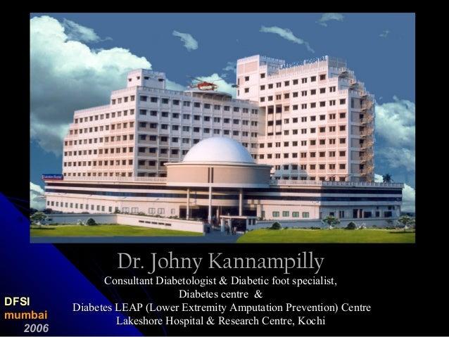 Dr. Johny KannampillyDr. Johny Kannampilly Consultant Diabetologist & Diabetic foot specialist,Consultant Diabetologist & ...