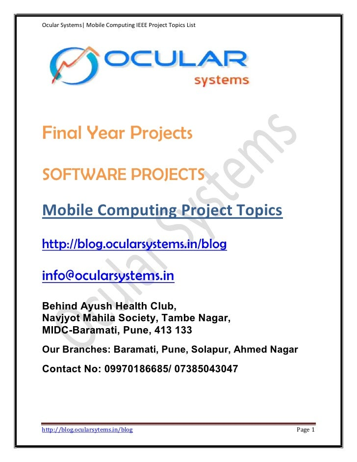 Ocular Systems| Mobile Computing IEEE Project Topics ListFinal Year ProjectsSOFTWARE PROJECTSMobile Computing Project Topi...