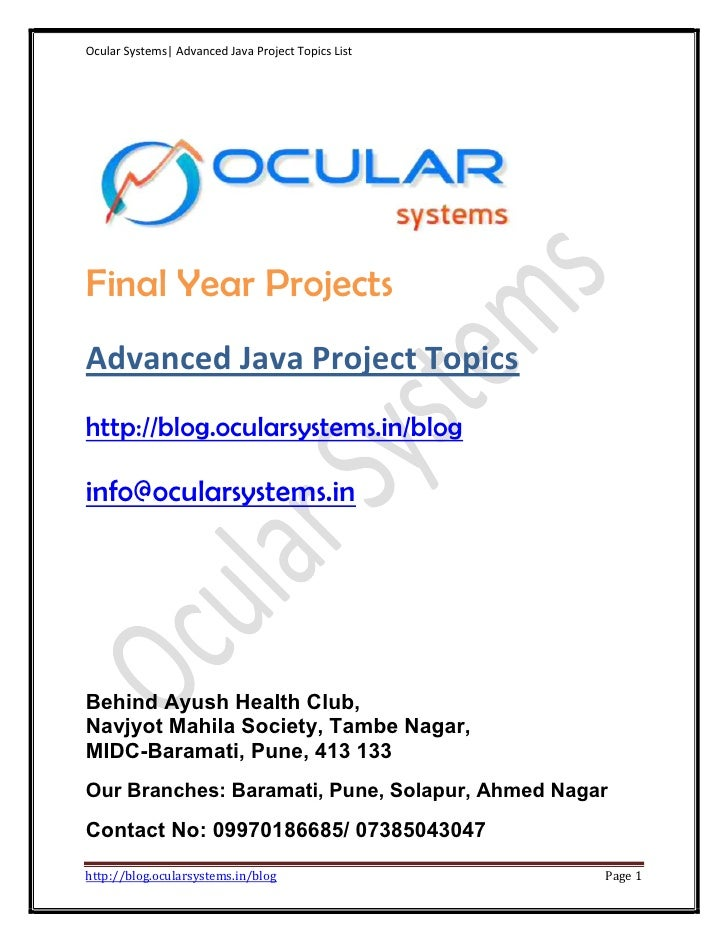 Ocular Systems| Advanced Java Project Topics ListFinal Year ProjectsAdvanced Java Project Topicshttp://blog.ocularsystems....