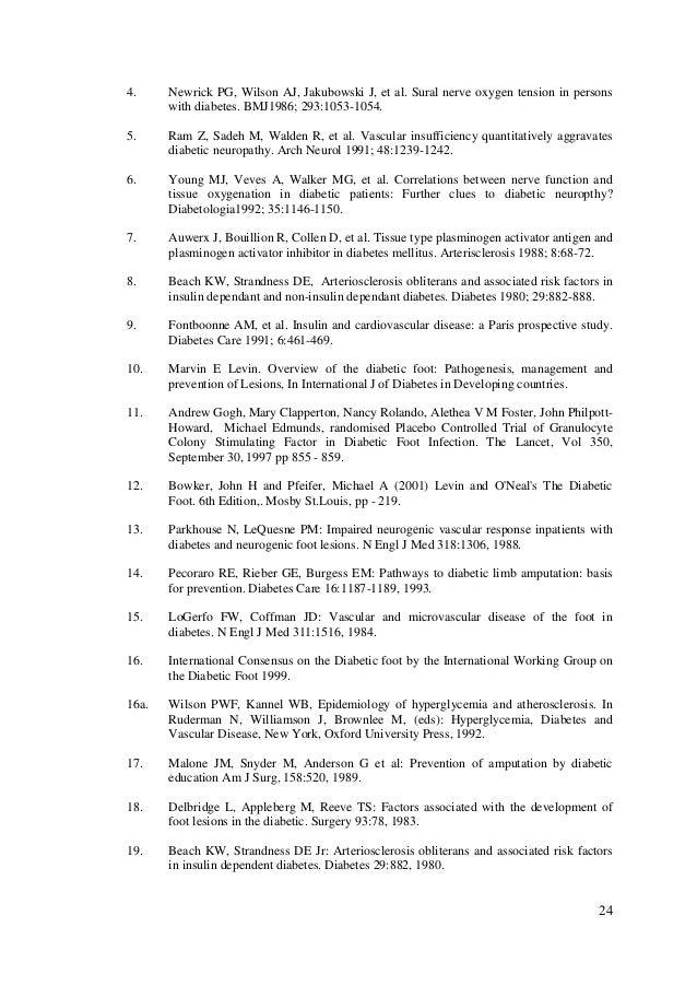 24 4. Newrick PG, Wilson AJ, Jakubowski J, et al. Sural nerve oxygen tension in persons with diabetes. BMJ1986; 293:1053-1...
