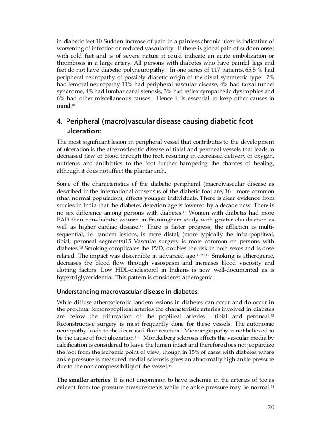 20 in diabetic feet.10 Sudden increase of pain in a painless chronic ulcer is indicative of worsening of infection or redu...
