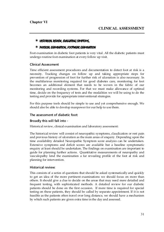 31 Chapter VI CLINICAL ASSESSMENT  HISTORICAL REVIEW, EVALUATING SYMPTOMS,  PHYSICAL EXAMINATION, FOOTWEAR EXAMINATION...