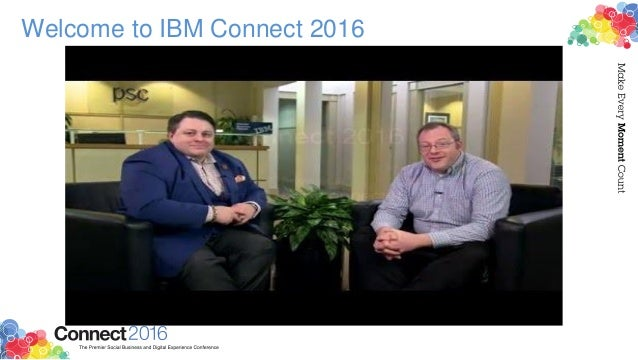 Welcome to IBM Connect 2016
