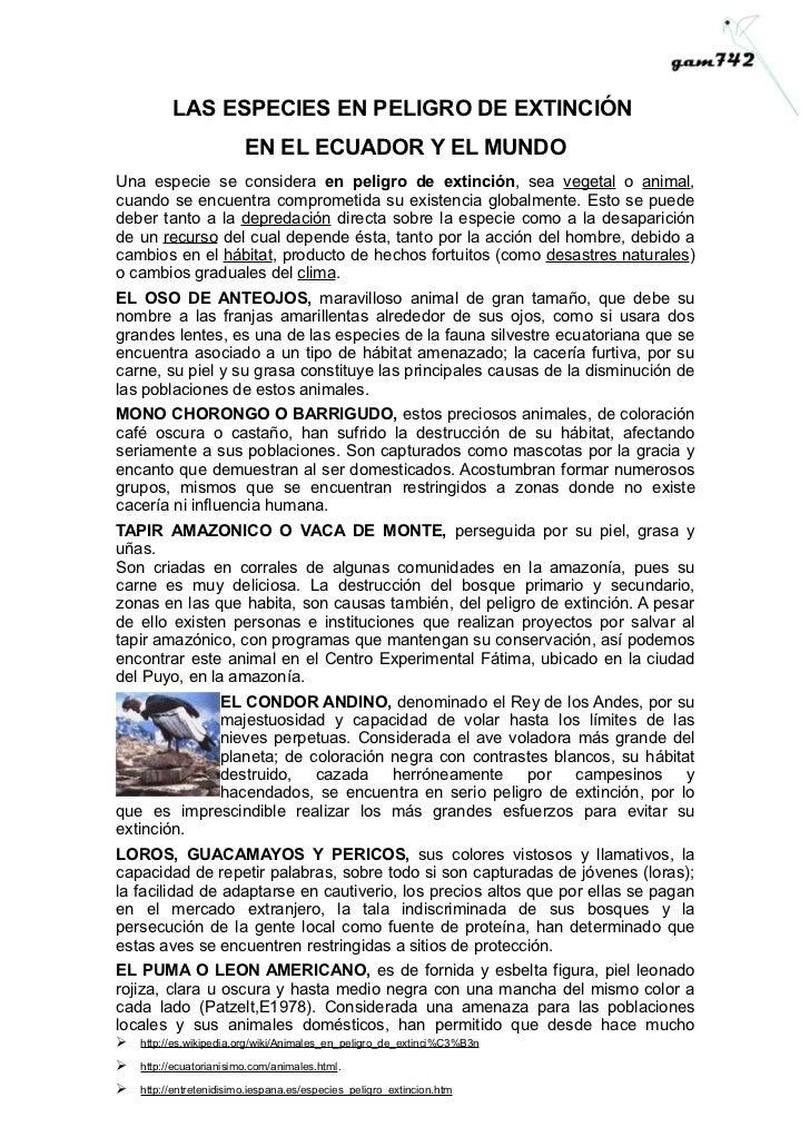 LAS ESPECIES EN PELIGRO DE EXTINCIÓN                         EN EL ECUADOR Y EL MUNDOUna especie se considera en peligro d...