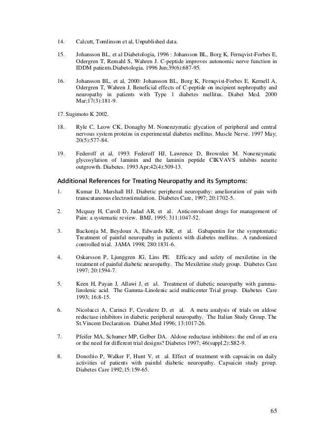65 14. Calcutt, Tomlinson et al, Unpublished data. 15. Johansson BL, et al Diabetologia, 1996 : Johansson BL, Borg K, Fern...