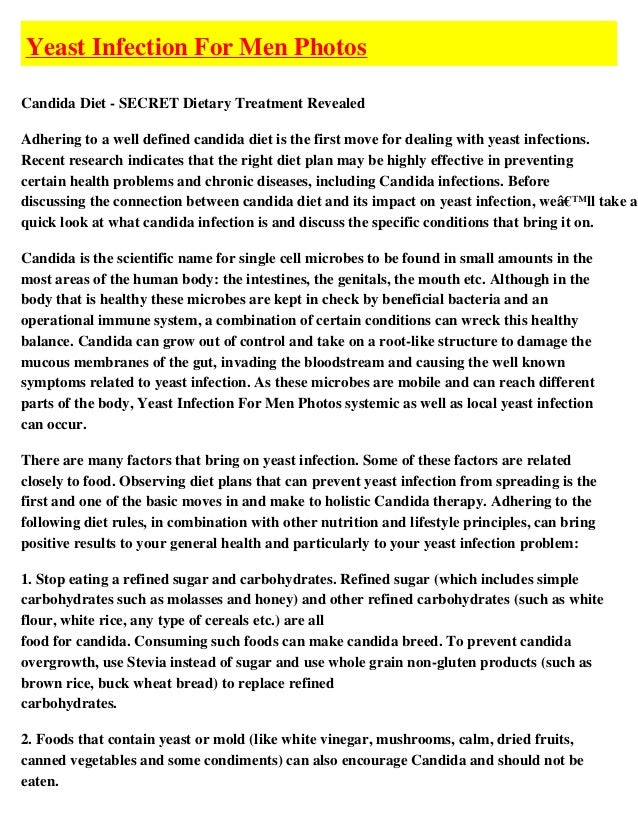 Yeast Infection For Men PhotosCandida Diet - SECRET Dietary Treatment RevealedAdhering to a well defined candida diet is t...