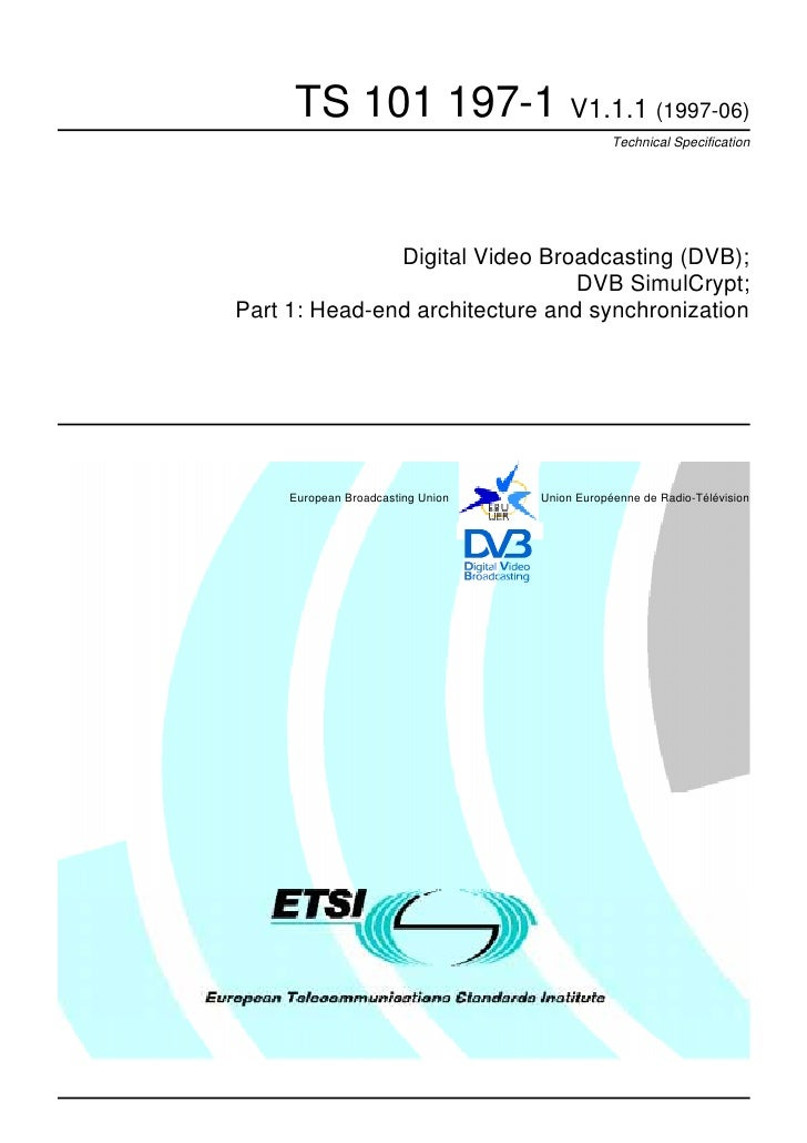 TS 101 197-1 V1.1.1 (1997-06)                                               Technical Specification               Digital ...