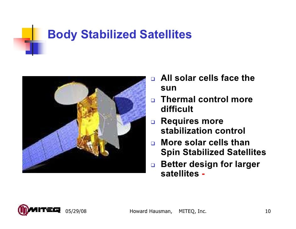 Body Stabilized Satellites                             All solar cells face the                             sun           ...