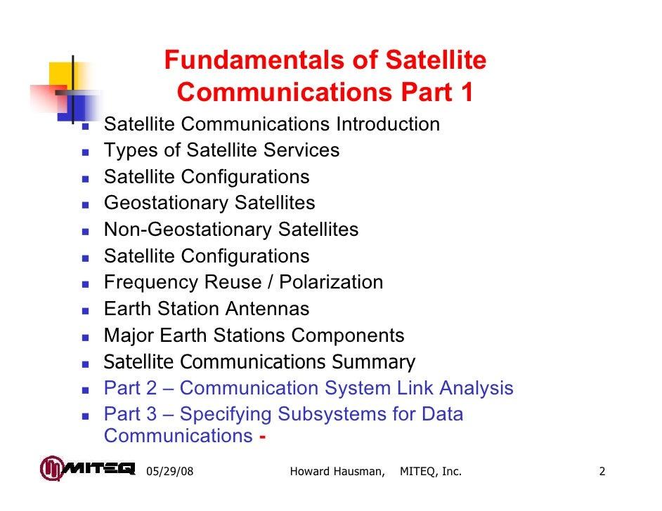 Fundamentals of Satellite        Communications Part 1Satellite Communications IntroductionTypes of Satellite ServicesSate...